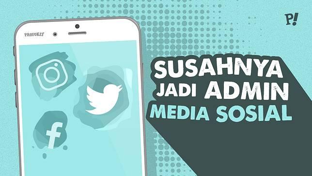 Susahnya Jadi Admin Media Sosial