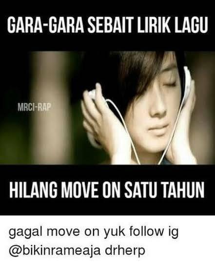 10 Meme Lucu Rusak Move On Karena Alasan Sepele Bikin Ambyar