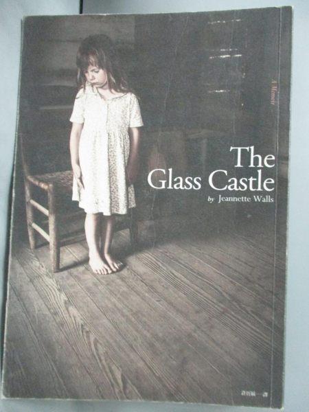 【書寶二手書T1/翻譯小說_KQU】The Glass Castle玻璃城堡_珍娜‧沃爾斯