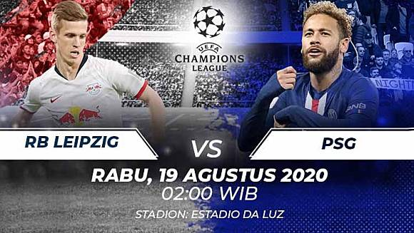 Prediksi Pertandingan Semifinal Liga Champions Rb Leipzig Vs Psg Sejarah Baru Indosport Com Line Today