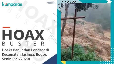 Hoaxbuster Tak Ada Longsor Di Jasinga Kabupaten Bogor Hari Ini