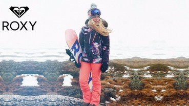 2017 ROXY SNOW 頂級雪衣新上市 金牌選手TORAH BRIGHT 聯名打造城市雪者的機能冬衣