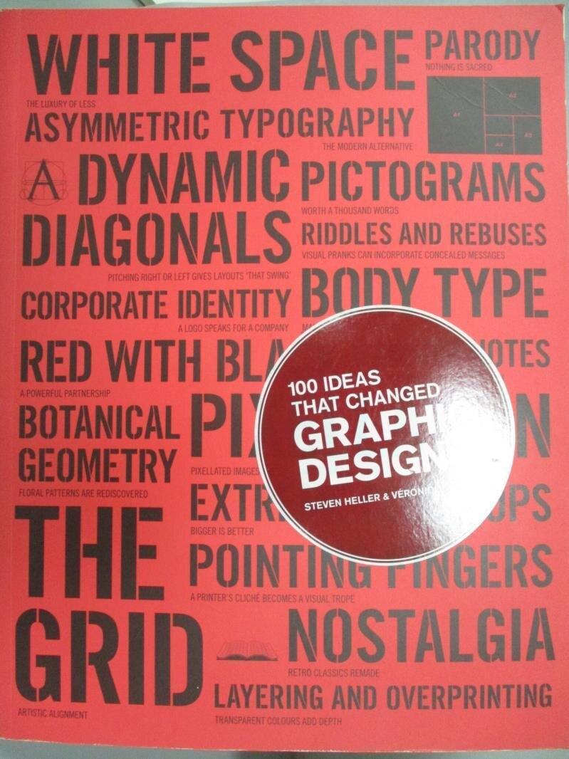 【書寶二手書T1/設計_WDR】100 Ideas That Changed Graphic Design_Heller, Steven