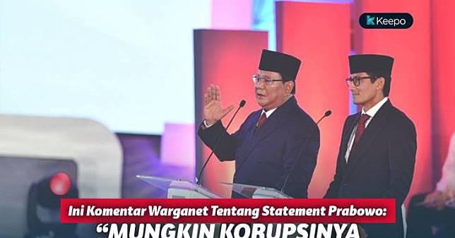 Sederet Komentar Warganet Terkait Pernyataan Prabowo 'Korupsinya Nggak Seberapa'