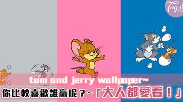 童年回憶~「Tom and Jerry 」桌布大放送!總是覺得Tom很可憐~想牠贏一次!