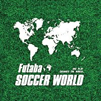 Futaba SOCCER WORLD