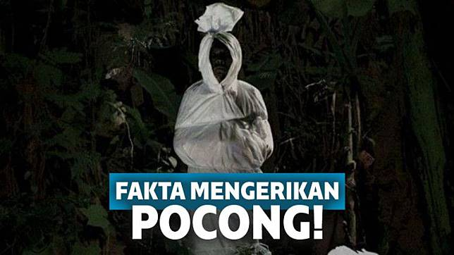 85+ Gambar Pocong Terseram Di Indonesia Paling Keren