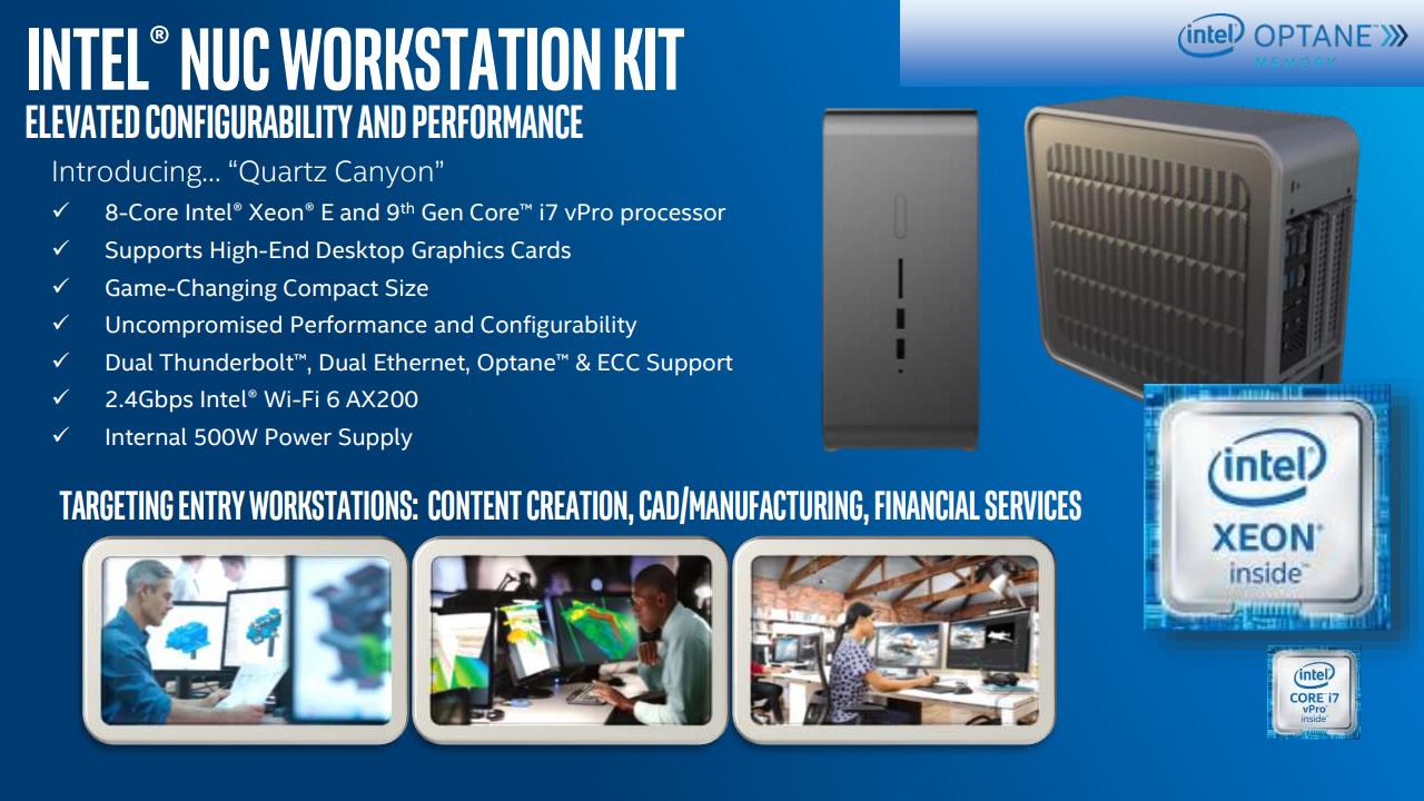 ▲ Intel 擴增 NUC 產品線至工作站範圍,Quartz Canyon 支援 Xeon E 八核心處理器、ECC 記憶體、並可安裝雙介面卡槽位顯示卡、運算卡。
