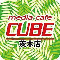 メディアカフェ キューブ 茨木店