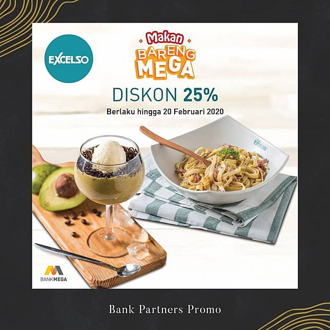 Bank Mega Promo Excelso Discount 25 Bank Mega Line Today