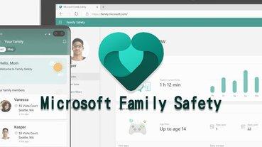 微軟推出 Microsoft Family Safety 應用程式,協助父母管控孩童行動裝置使用