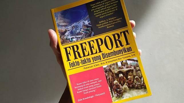 Buku Freeport Fakta-fakta yang Disembunyikan karya Paharizal dan Ismantoro Dwi Yuwono (Suara.com/Rifan)