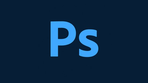 Go from Beginner to Advanced with Adobe Photoshop CC 2020 and Master Photoshop