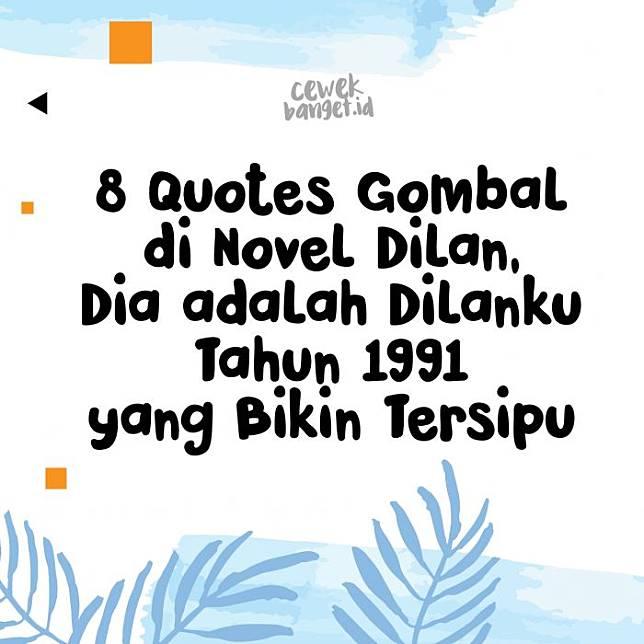 Dilan Quotes Novel
