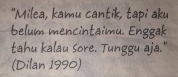 quotes r tis dilan yang bisa bikin kamu mengerti arti cinta