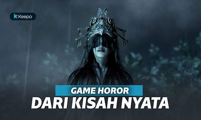 5 Game Horor Dari Kisah Nyata Terbaik