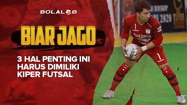 Biar Jago 3 Hal Penting Ini Harus Dimiliki Kiper Futsal Bolalob Line Today