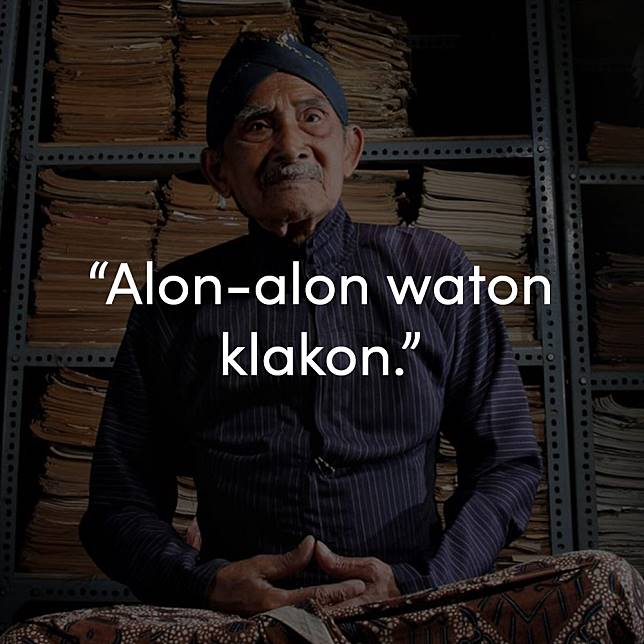 9 Pepatah Jawa Yang Bikin Suku Jawa Ada Di Mana Aja Dan Sukses Pula