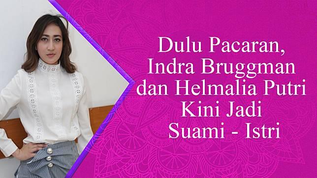Dulu Pacaran, Indra Bruggman dan Helmalia Putri Kini Jadi Suami - Istri