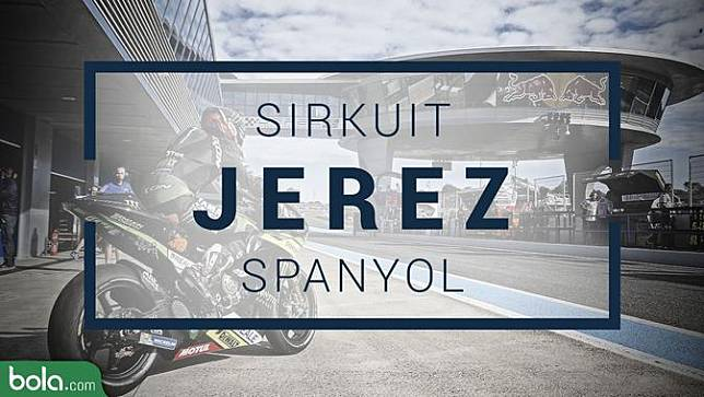 MotoGP_Sirkuit Jerez_Spanyol (UNIKOLOGI.COM/Adreanus Titus)