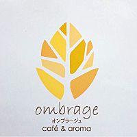 オンブラージュ カフェ&アロマ