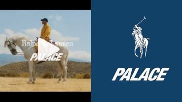 你會買單嗎?與 Polo Ralph Lauren 聯名最新形象影片釋出!網友:這不是我認識的 Palace⋯⋯