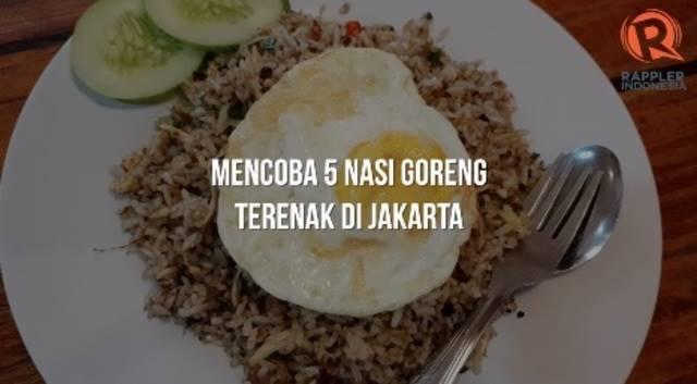 Mencoba 5 Nasi Goreng Terenak Di Jakarta