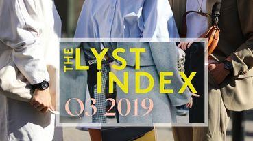 時尚搜尋引擎權威Lyst公布2019 Q3十大熱門單品!潮人搶穿的這雙運動鞋台幣居然2千有找