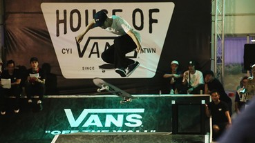 HOUSE OF VANS 嘉義站 圓滿落幕精彩回顧