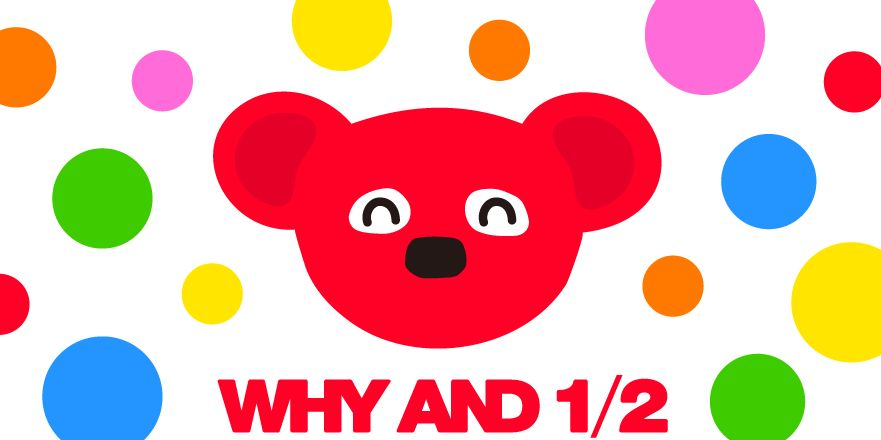 「WHY AND 1/2」的圖片搜尋結果