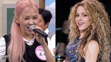 BLACKPINK Rosé 模仿世界盃名曲〈Waka Waka〉,夏奇拉看見親自轉發:「妳超可愛!」