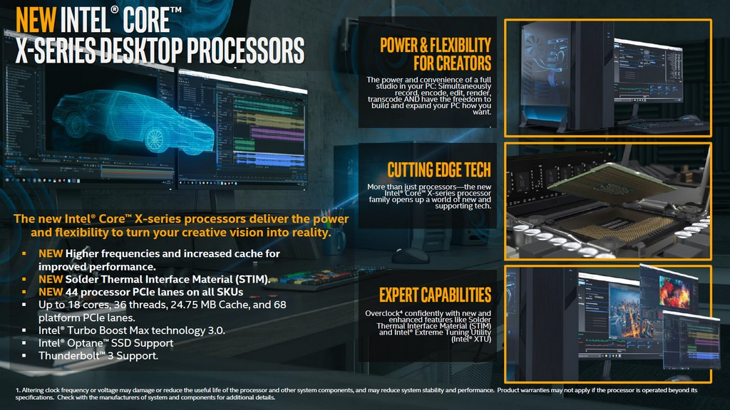 新款 Core X 系列桌上型處理器提供更高的時脈與更多的快取容量,全系列處理器提供 44 條 PCIe 通道,計入晶片組共有 68 條通道,TIM 熱界面材料同步變更成金屬焊錫
