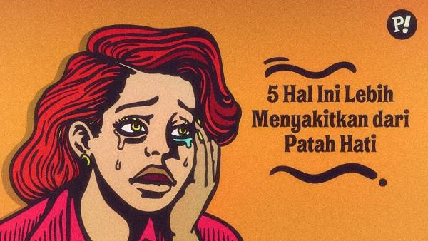 5 Hal Ini Lebih Menyakitkan Dari Patah Hati Provoke Online Com Line Today