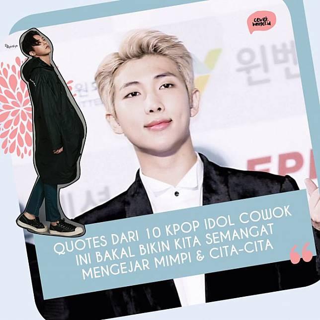 quotes dari kpop idol cowok yang bikin kita semangat mengejar mimpi