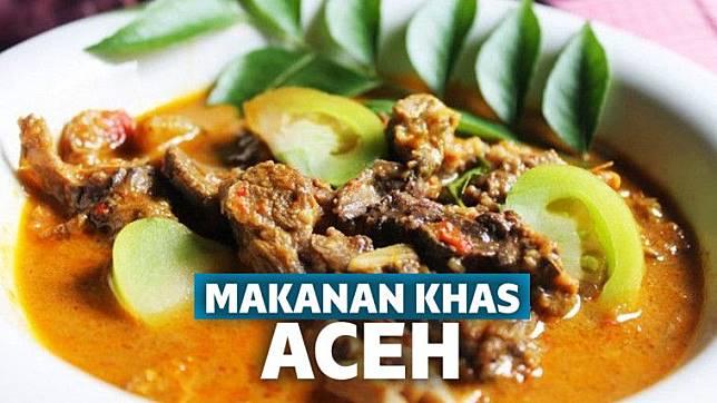 12 Makanan Khas Aceh Yang Wajib Coba