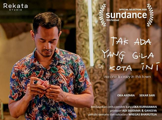 Next scene: Actor Oka Antara is seen on the poster for short film 'Tak Ada yang Gila di Kota Ini' (No One is Crazy in This Town). The film, directed by Wregas Bhanuteja, will compete at the 2020 Sundance Film Festival.