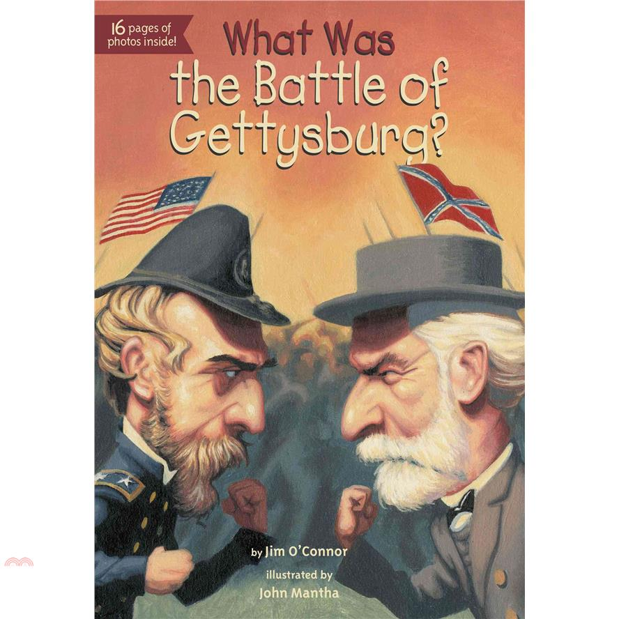 書名:What Was the Battle of Gettysburg?系列:What Was...?定價:210元ISBN13:9780448462868替代書名:蓋茨保之役出版社:Penguin