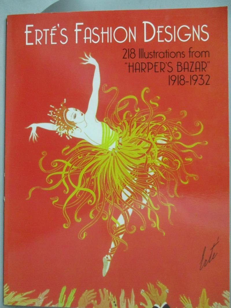 【書寶二手書T1/設計_YDD】Erte's Fashion Designs: 218 Illustrations from Harper's Bazar, 1918-1932_Erte, Paul