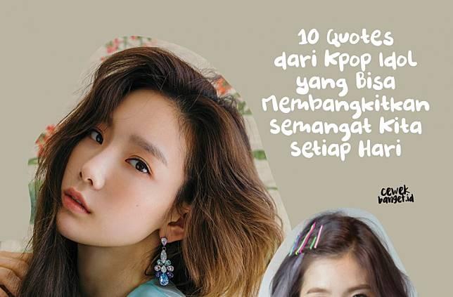 quotes dari idol kpop yang bisa membangkitkan semangat kita