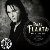 伏.福羅塔:火邊佇立~奇普.泰勒之歌 Paal Flaata: Wait by the Fire - Songs of Chip Taylor (Vinyl LP) 【Blue Mood】。音樂與影片