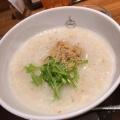 本日の粥 - 実際訪問したユーザーが直接撮影して投稿した西新宿中華料理粥餐庁 新宿京王モール店の写真のメニュー情報