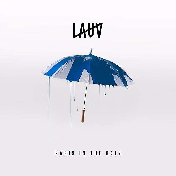 Lauv「Paris in the rain」
