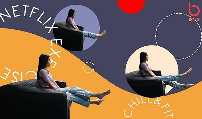 4 ท่าออกกำลังกายง่ายๆ บนโซฟา ดู Netflix ก็ฟิตได้!