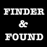FINDER&FOUND