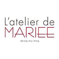 ラトリエ・ドゥ・マリエ