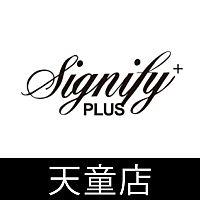 SIGNIFY+PLUS天童店