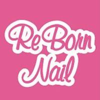 Re Born Nail