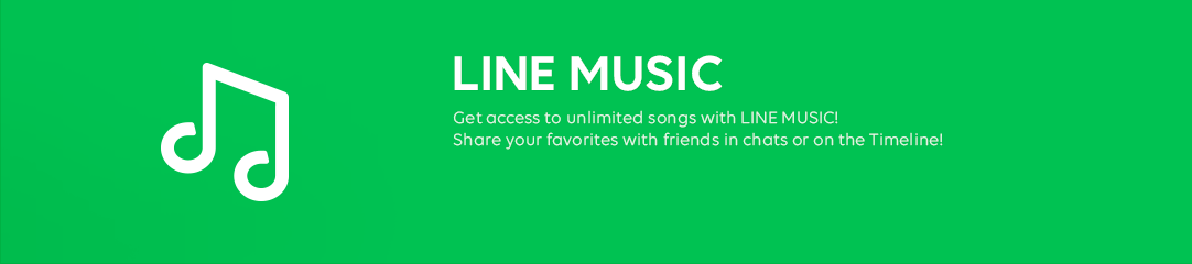 LINE MUSIC LINE MUSIC is a music streaming service with an expansive collection of genres available for unlimited play.  You can also check the songs that are most popular between your LINE friends and conveniently share your favorite songs and playlists on LINE.