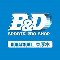 B&D 本厚木店
